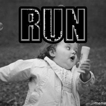 RUN!!!