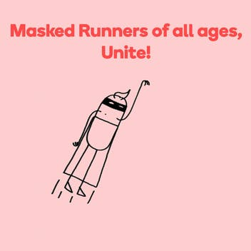The Masked Runners